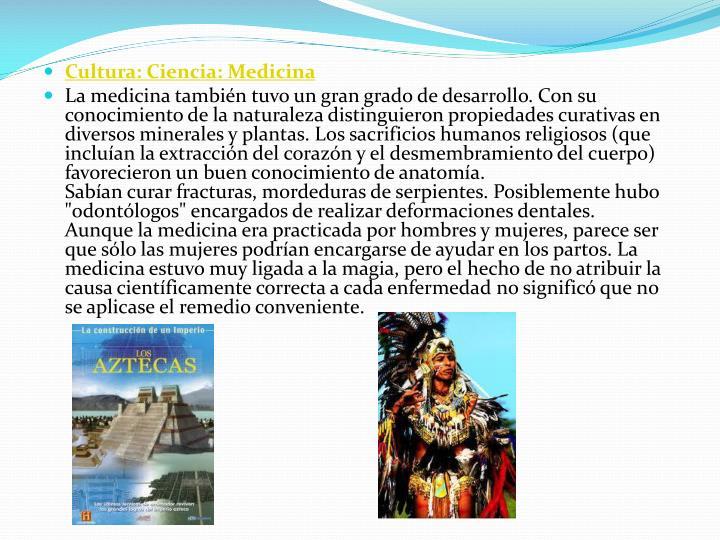 Cultura: Ciencia: Medicina