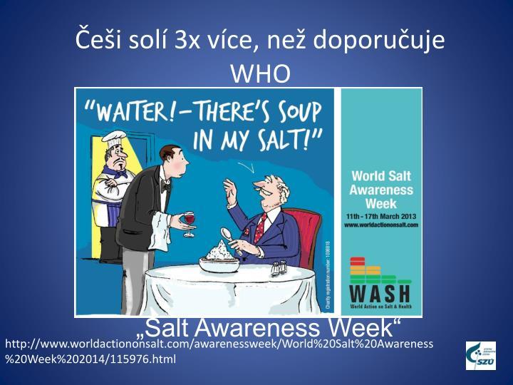 Češi solí 3x více, než doporučuje WHO