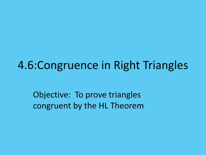 4 6 congruence in right triangles
