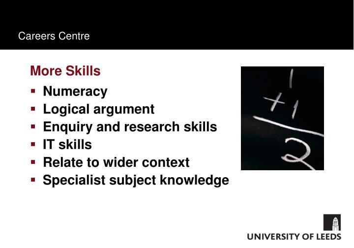 More Skills