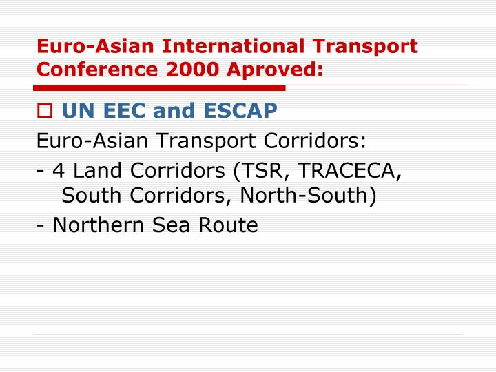 Euro-Asian International Transport Conference 2000 Aproved: