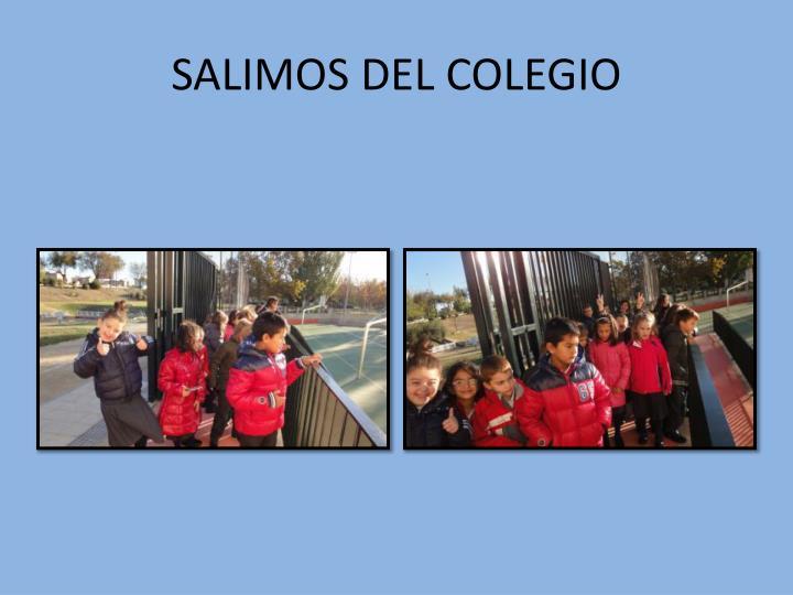 SALIMOS DEL COLEGIO