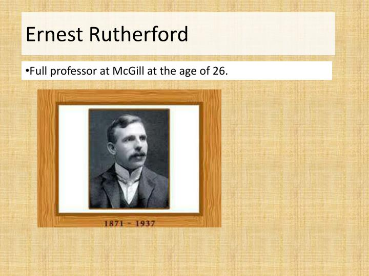 Full professor at McGill at the age of 26.