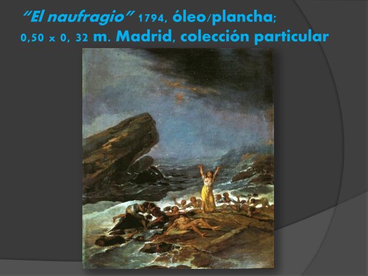 """""""El naufragio"""""""
