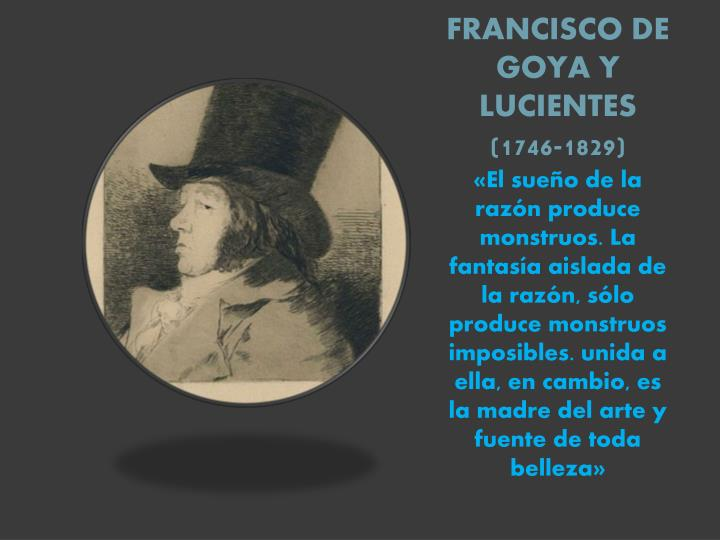 FRANCISCO DE GOYA Y LUCIENTES (1746-1829)