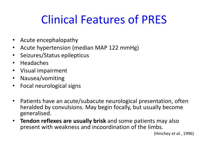 Clinical Features of PRES