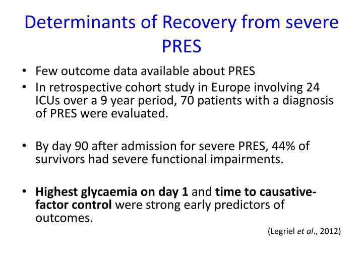 Determinants of Recovery from severe PRES