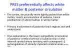 pres preferentially affects white matter posterior circulation