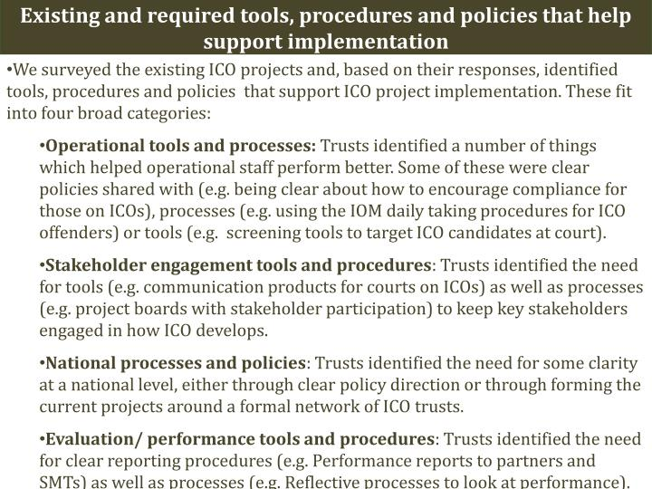 Existing and required tools, procedures and policies that help support implementation