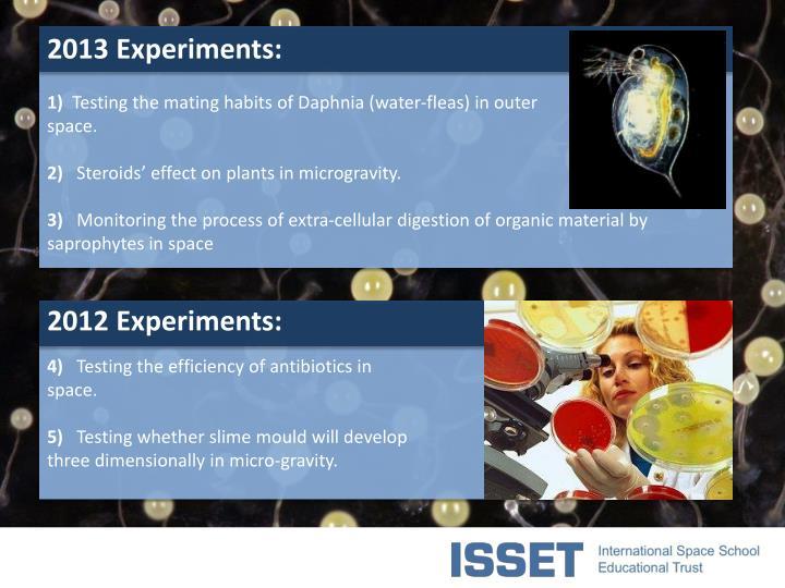 2013 Experiments: