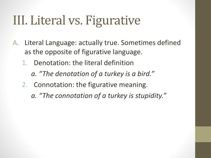 III. Literal vs. Figurative