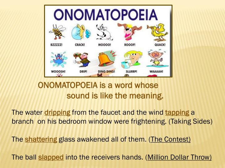 ONOMATOPOEIA is a word whose