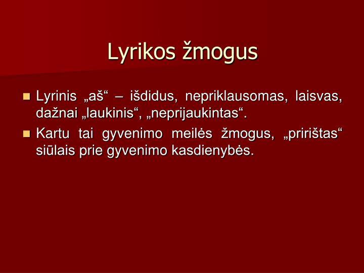 Lyrikos mogus