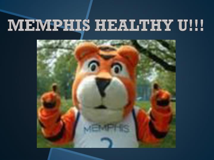 MEMPHIS HEALTHY U!!!