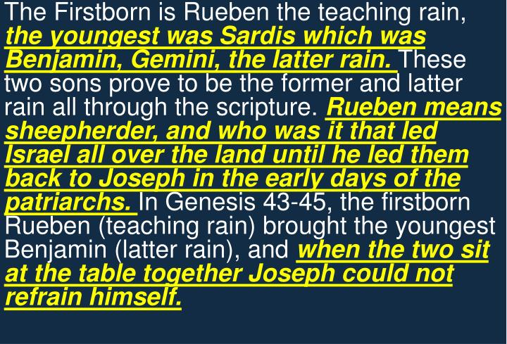The Firstborn is Rueben the teaching rain,