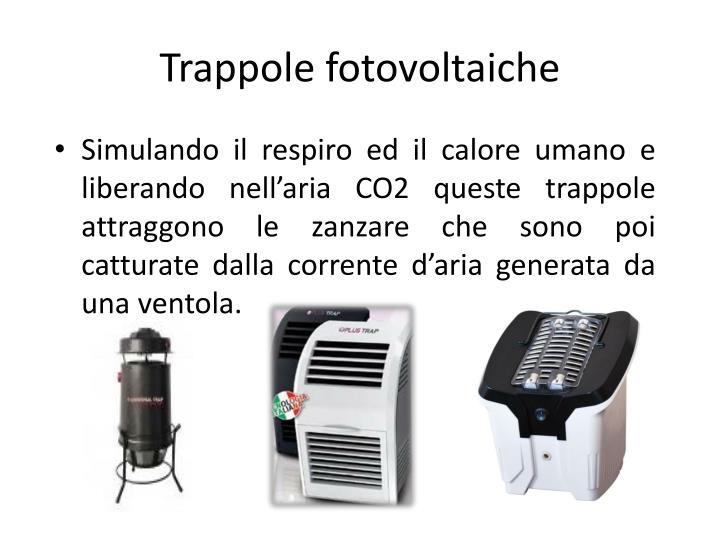 Trappole fotovoltaiche