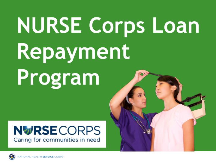 NURSE Corps Loan Repayment Program