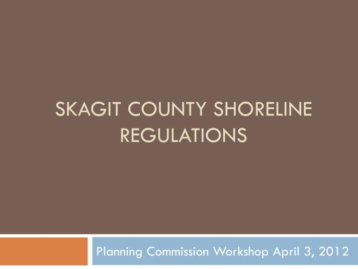 Skagit county shoreline regulations