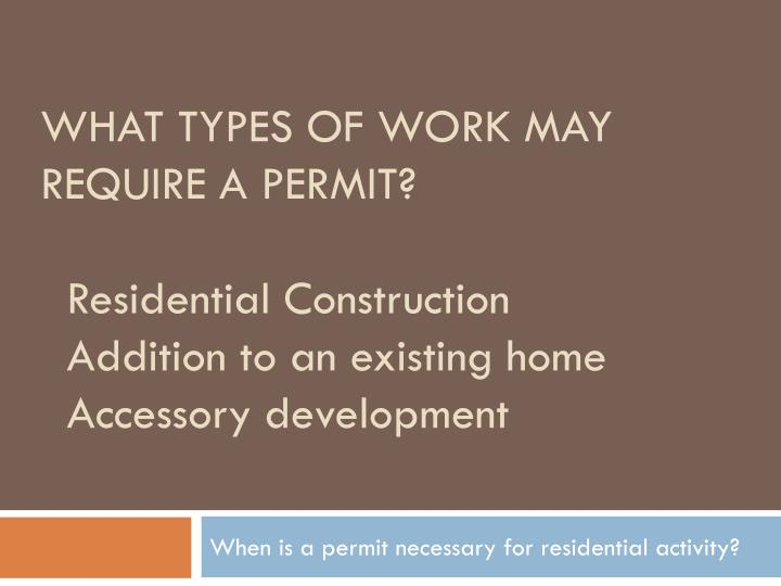 What types of work may require a permit?