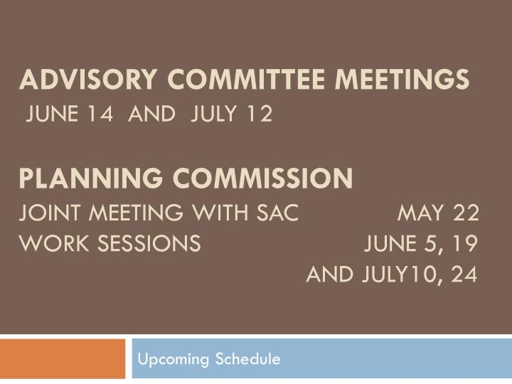 Advisory Committee meetings