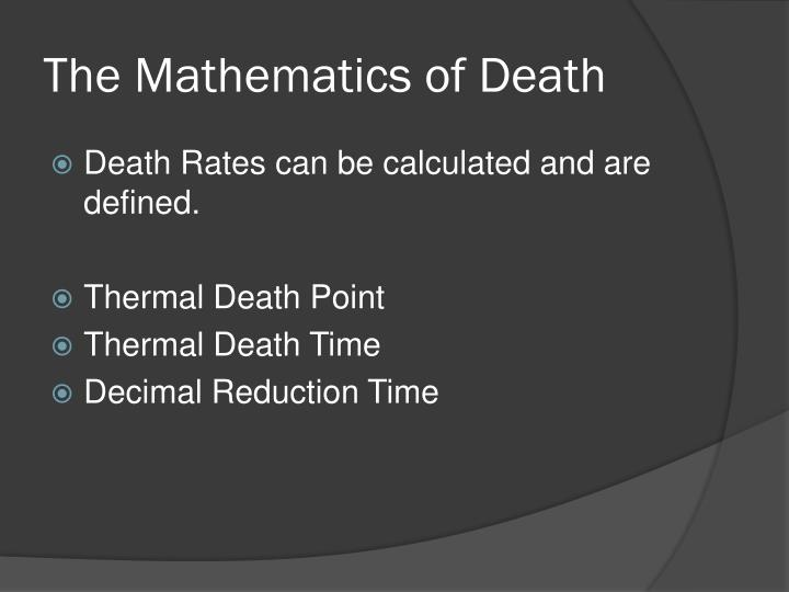 The Mathematics of Death