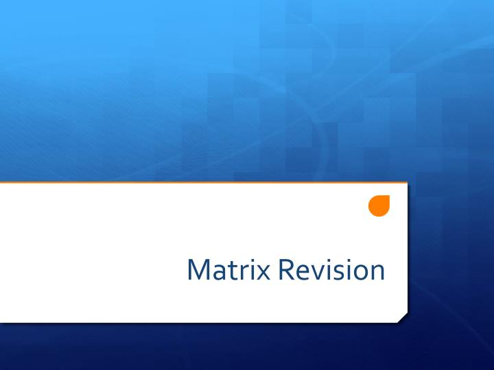 Matrix Revision