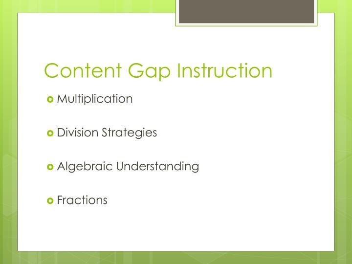 Content Gap Instruction