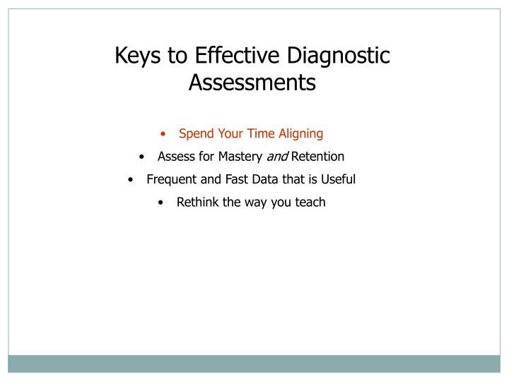 Keys to Effective Diagnostic Assessments