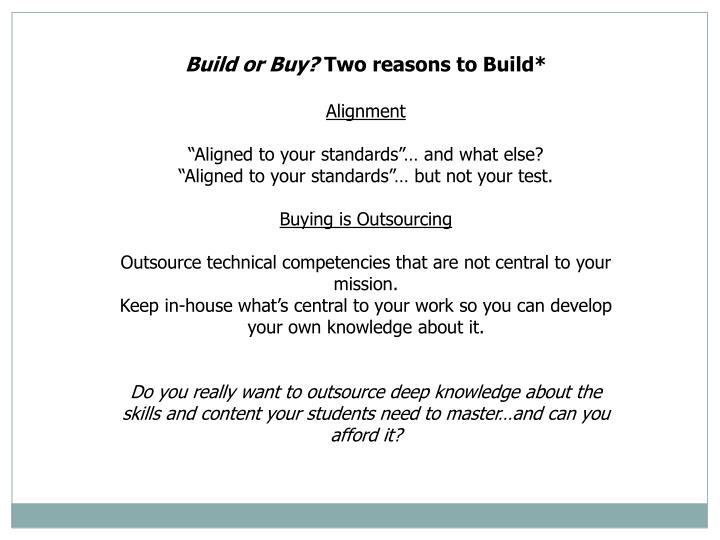 Build or Buy?