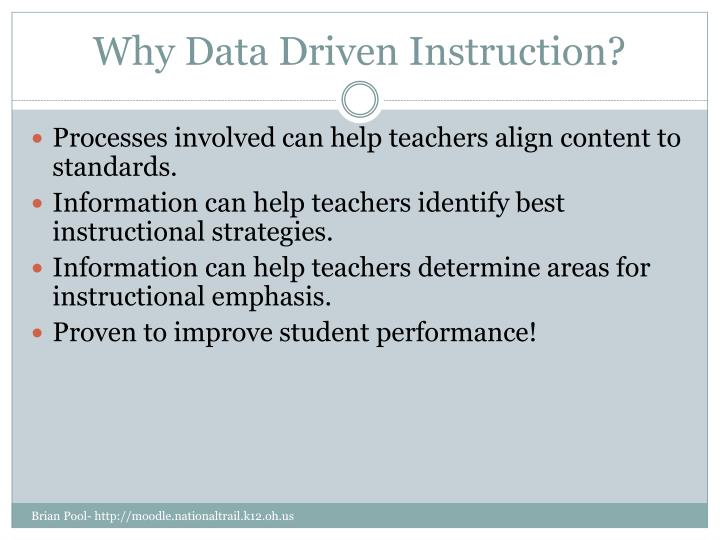 Why Data Driven Instruction?