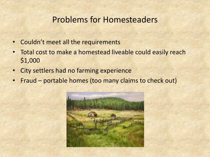 Problems for Homesteaders
