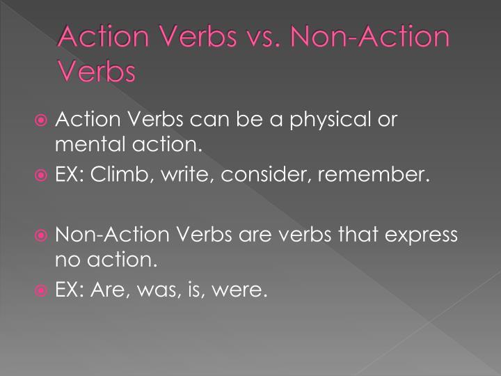 Action Verbs vs. Non-Action Verbs