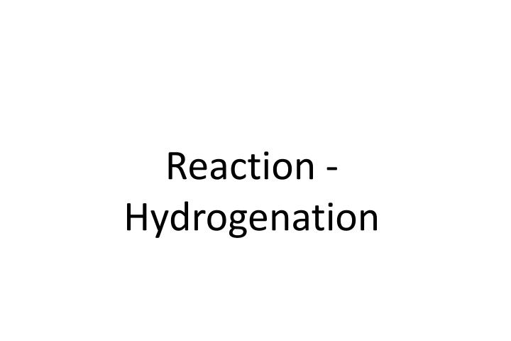 Reaction -