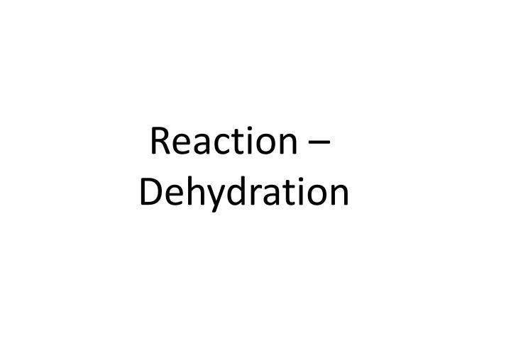 Reaction –