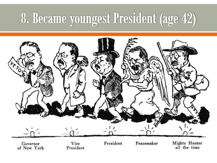 8 became youngest president age 42