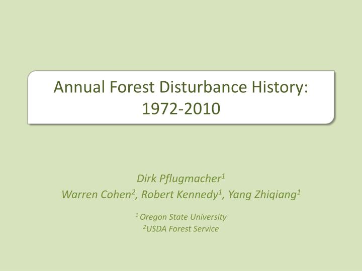 Annual Forest Disturbance History: 1972-2010