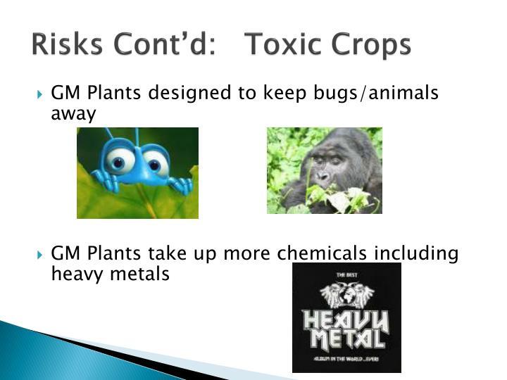 Risks Cont'd:   Toxic Crops