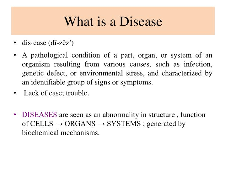 What is a Disease