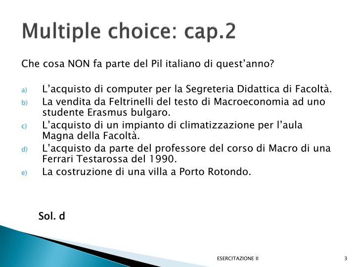 Multiple choice: cap.2