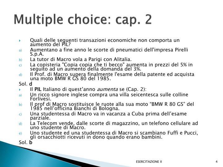 Multiple choice: cap. 2