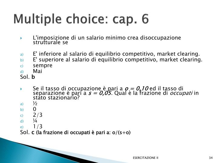 Multiple choice: cap. 6