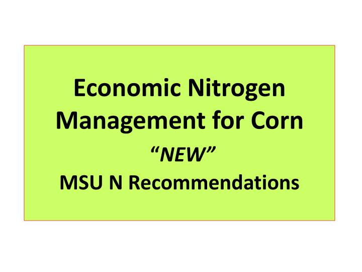 Economic Nitrogen Management for Corn