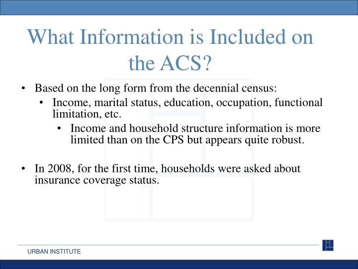 What Information is Included on the ACS?