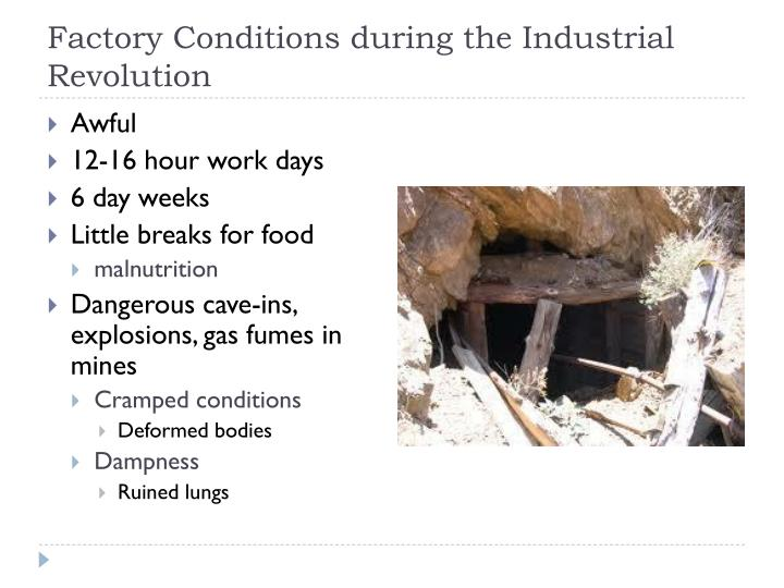 Factory Conditions during the Industrial Revolution