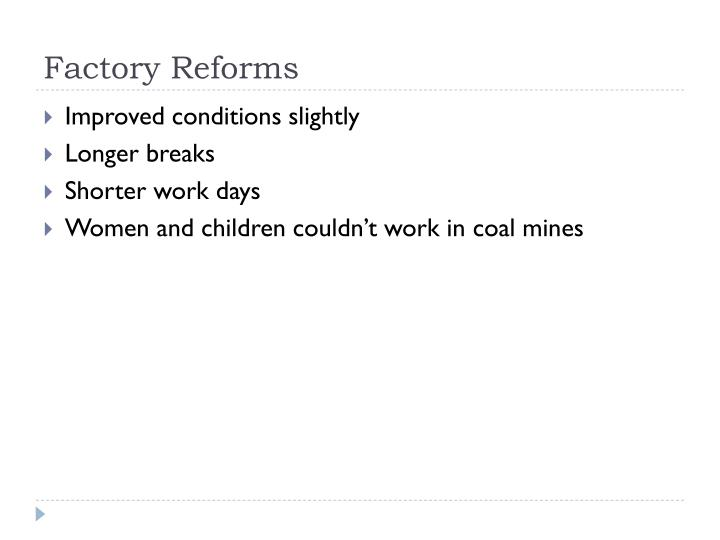 Factory Reforms