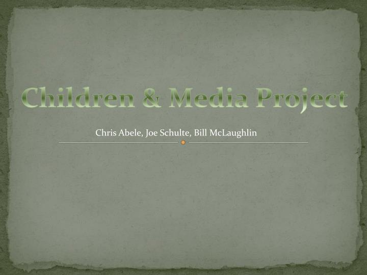 Children & Media Project