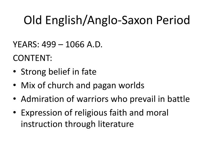 Old English/Anglo-Saxon Period