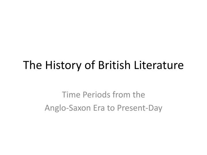 The history of british literature