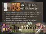 airkrete has 0 shrinkage