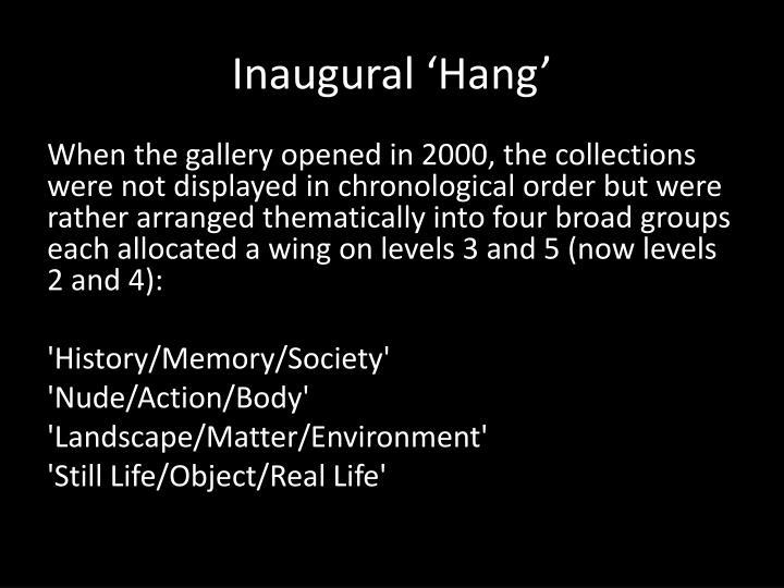 Inaugural 'Hang'